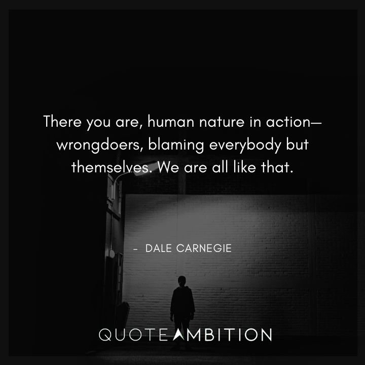 Dale Carnegie Quotes on  Human Nature