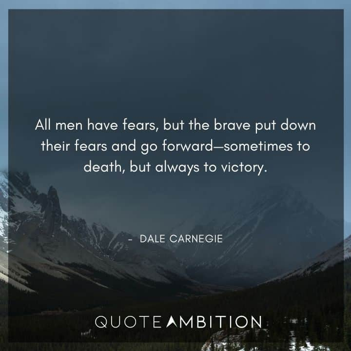 Dale Carnegie Quotes on Fear