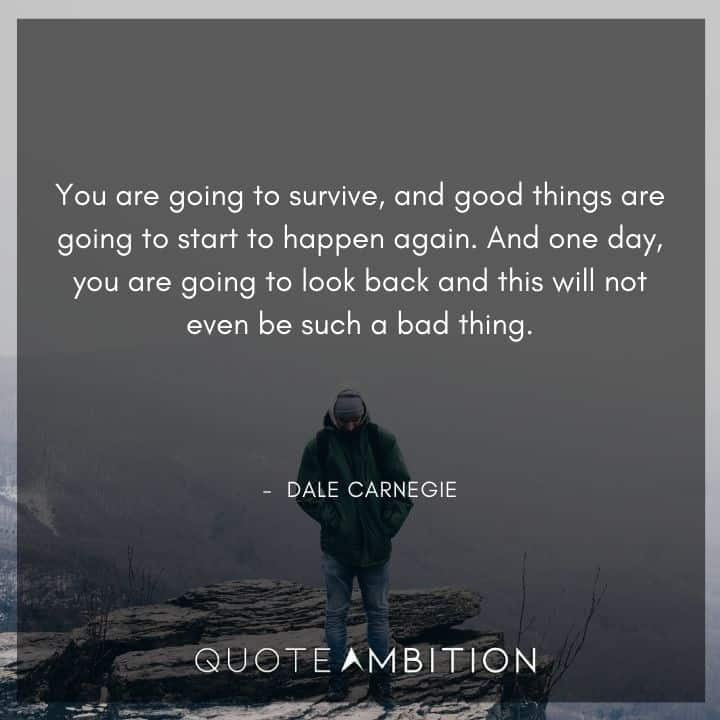 Dale Carnegie Quotes on Surviving