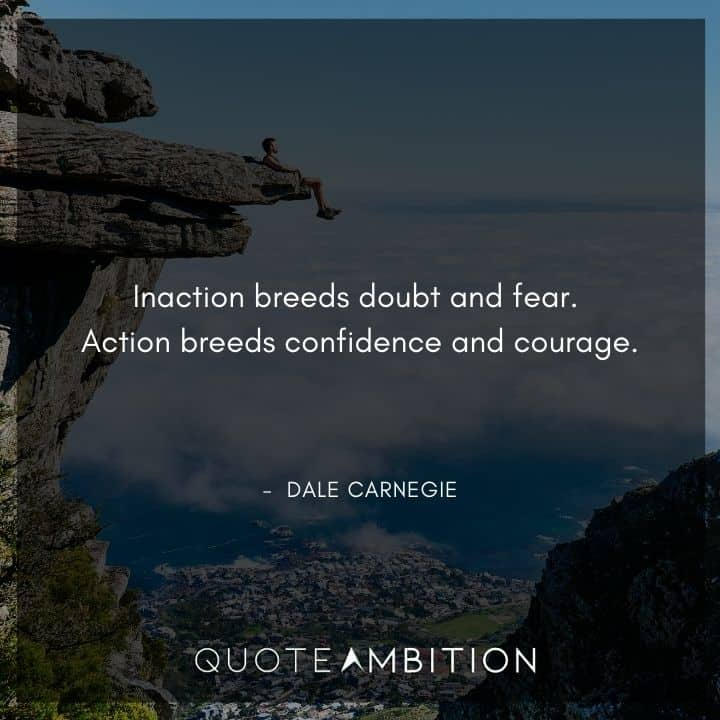 Dale Carnegie Quotes on Action