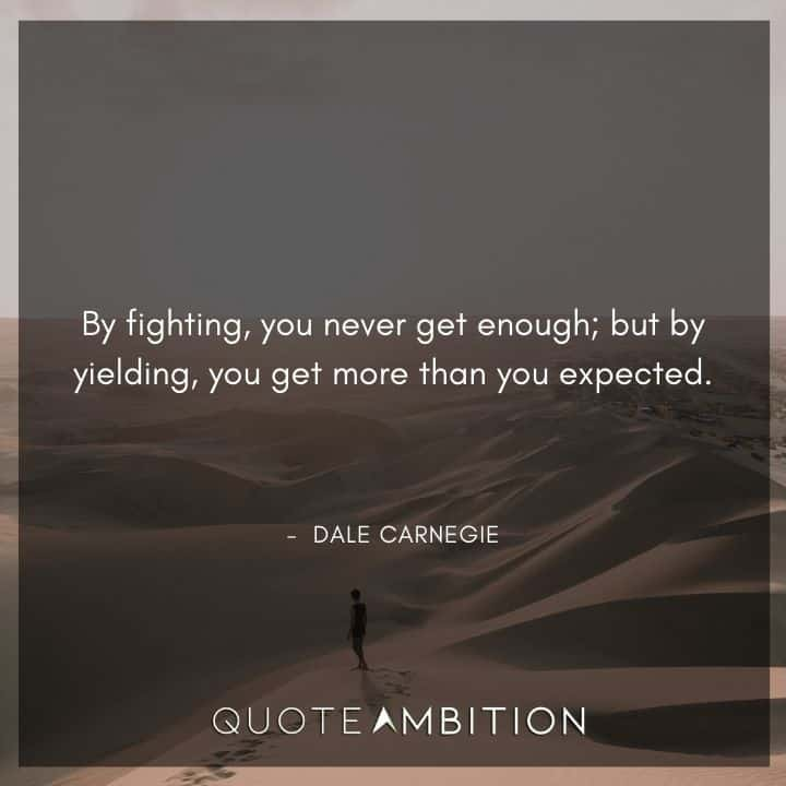 Dale Carnegie Quotes on Fighting