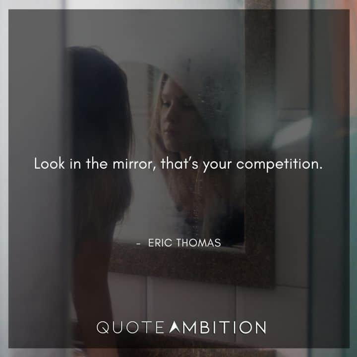 Eric Thomas Quotes on Competition