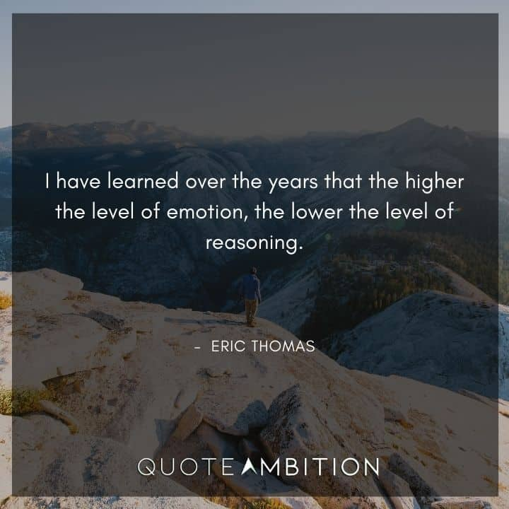 Eric Thomas Quotes on Emotions