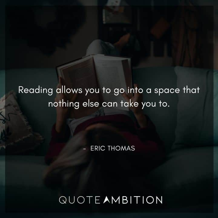 Eric Thomas Quotes on Reading