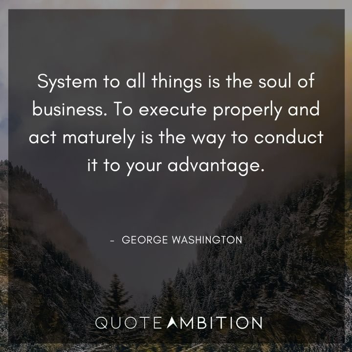 George Washington Quotes About Business