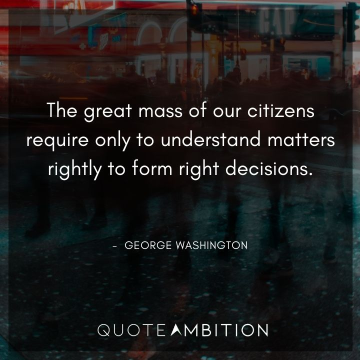 George Washington Quotes About Citizens