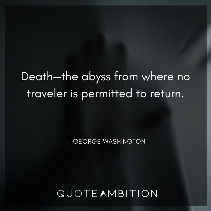 George Washington Quotes About Death