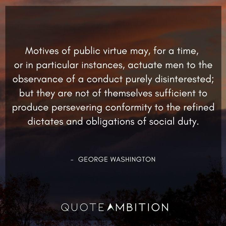 George Washington Quotes on Motives of Public