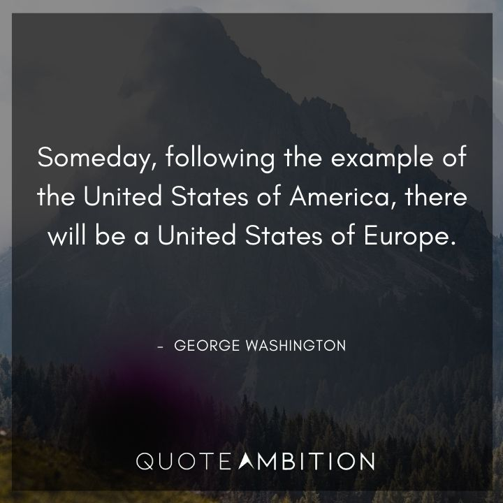 George Washington Quotes About the United States