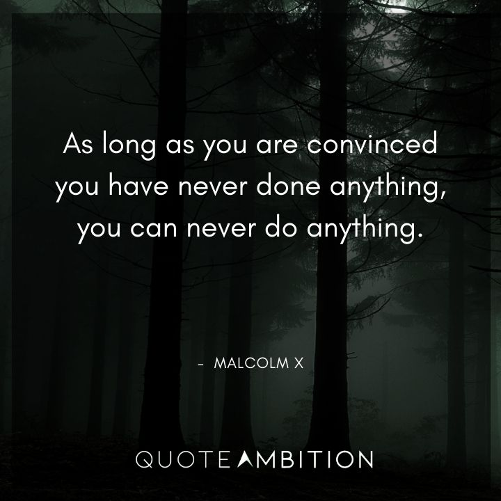 Malcolm X Quotes on Doing Anything
