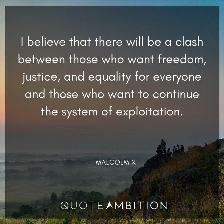 Malcolm X Quotes on Freedom and Justice