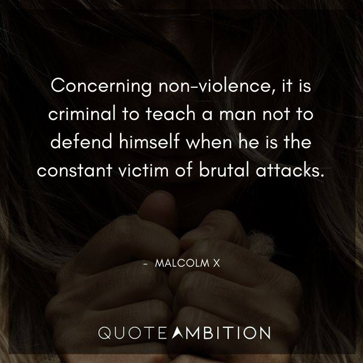Malcolm X Quotes on Being a Victim
