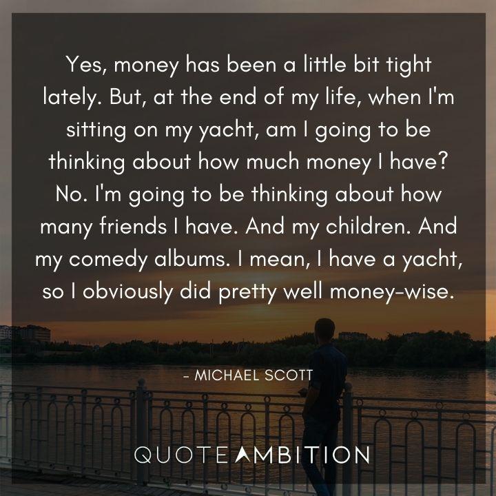 Michael Scott Quotes About Money