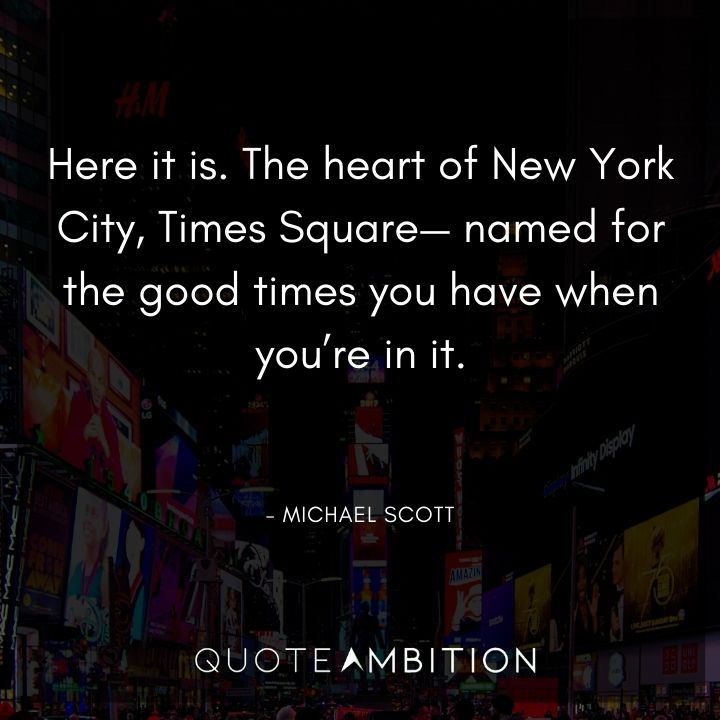 Michael Scott Quotes About the New York City, Times Square