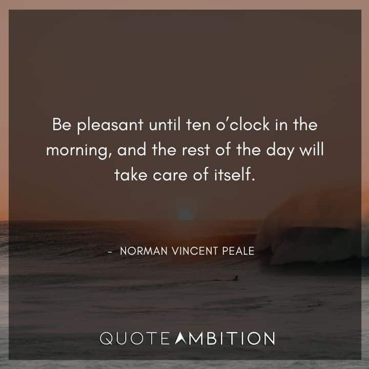 Norman Vincent Peale Quotes on Being Pleasant