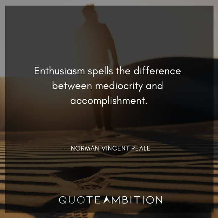 Norman Vincent Peale Quotes on Enthusiasm