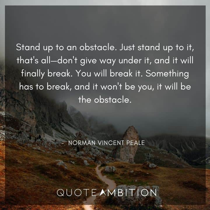 Norman Vincent Peale Quotes on Obstacles