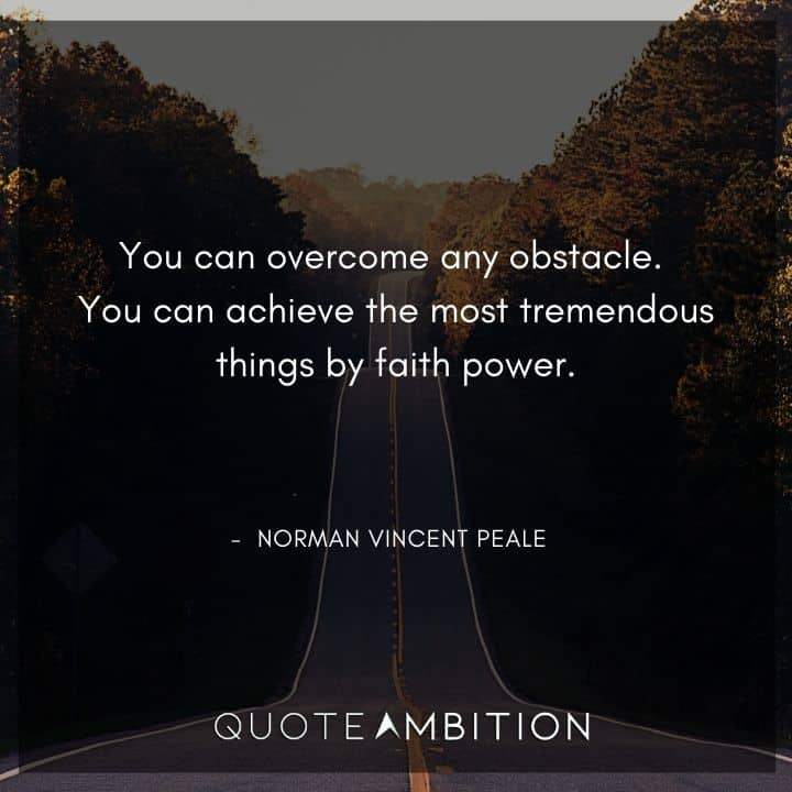 Norman Vincent Peale Quotes on Overcoming Obstacles