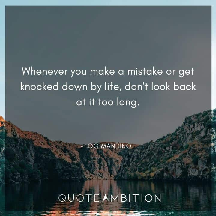 Og Mandino Quotes on Never Looking Back