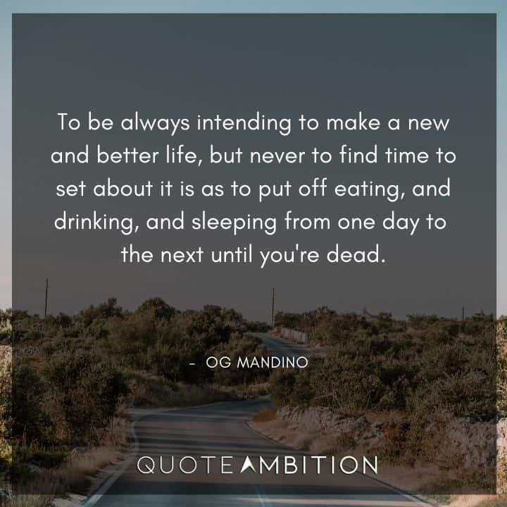 Og Mandino Quotes on New Life