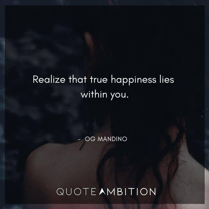 Og Mandino Quotes on True Happiness