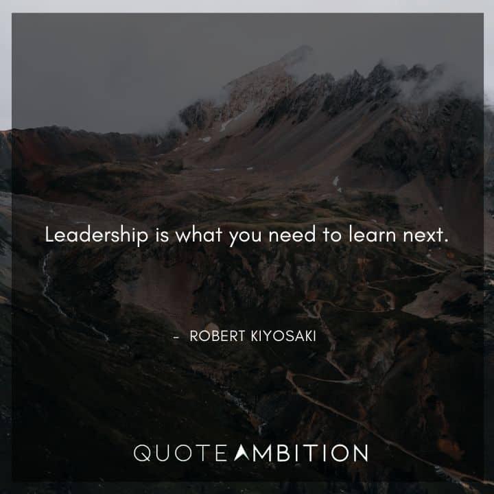 Robert Kiyosaki Quotes on Leadership