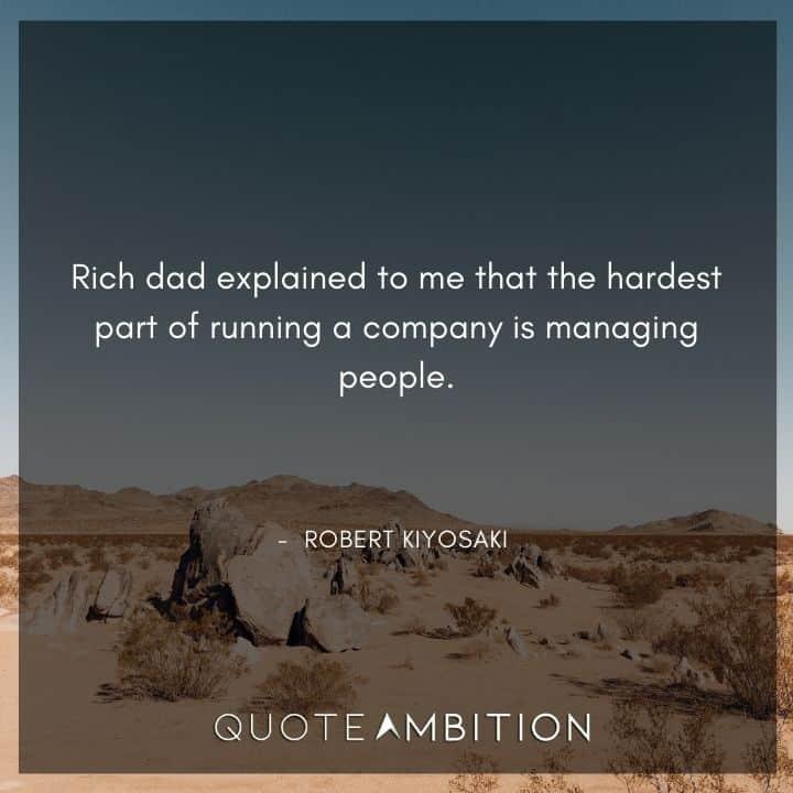 Robert Kiyosaki Quotes on Managing People