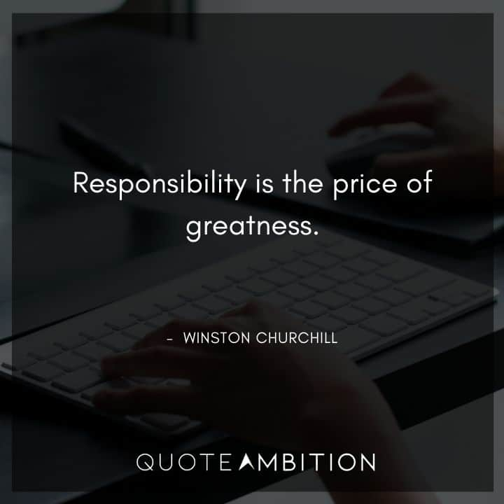 Winston Churchill Quotes on Responsibility