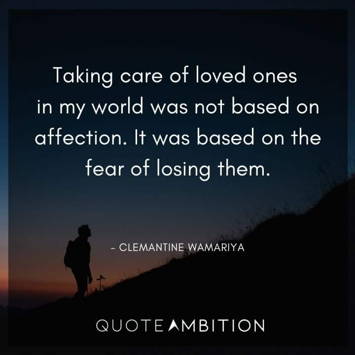 Caring Quotes - Taking care of loved ones in my world was not based on affection.