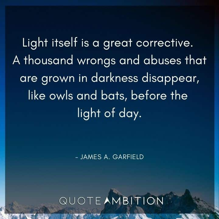 Light Quotes - Light itself is a great corrective.