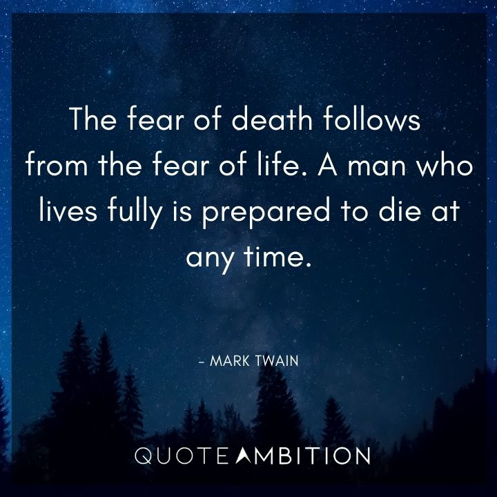 Mark Twain Quotes About the Fear of Death