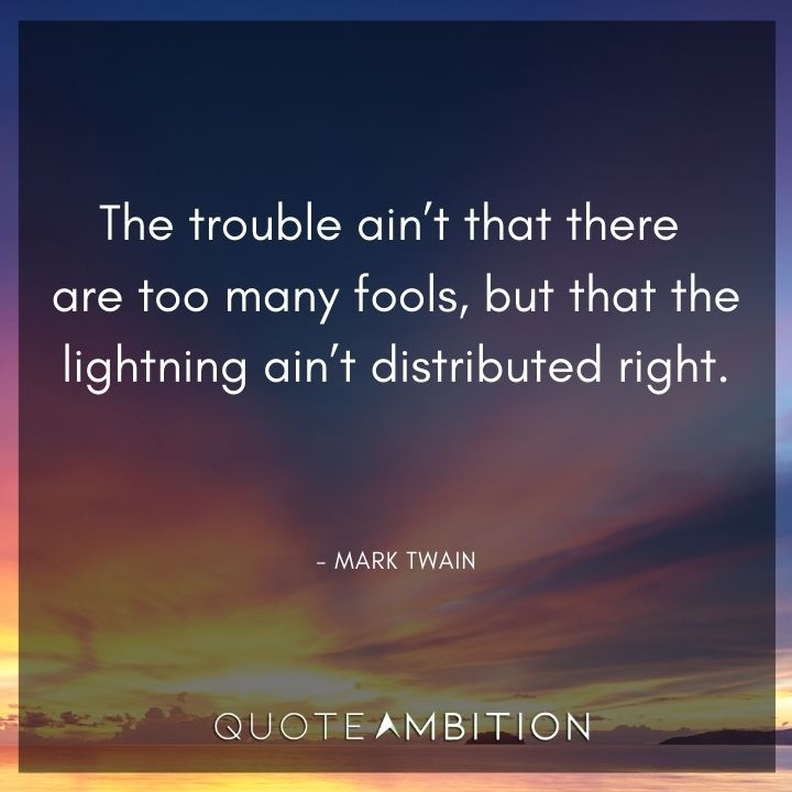 Mark Twain Quotes About Fools