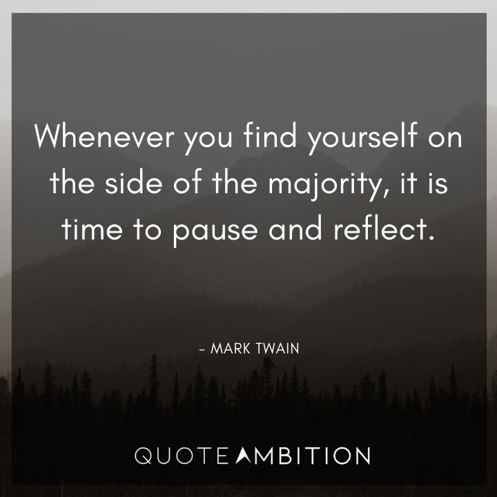 Mark Twain Quotes on Finding Yourself on the Side of the Majority